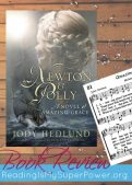 Book Review: Newton & Polly (A Novel of Amazing Grace) by Jody Hedlund