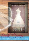 Book Review (and a Giveaway!): The Wedding Shop by Rachel Hauck