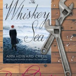 Book Review: The Whiskey Sea by Ann Howard Creel