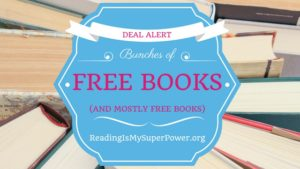 Bunches O' Freebies and Nearly Free Books