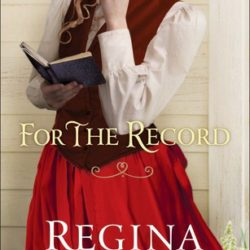 Book Review: For the Record by Regina Jennings