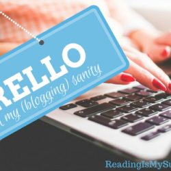 How Trello Saved My (Blogging) Sanity