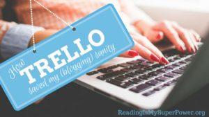 How Trello Saved My (Blogging) Sanity
