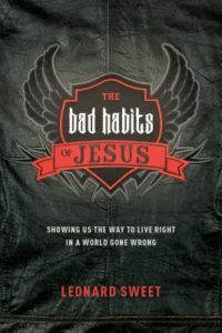 the-bad-habits-of-jesus