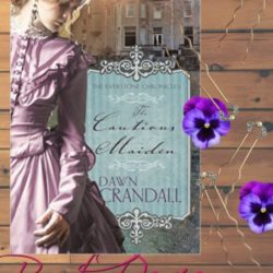 Book Review (and Giveaways!): The Cautious Maiden by Dawn Crandall