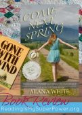 Book Review (and a Giveaway!): Come Next Spring by Alana White