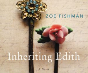 Book Review: Inheriting Edith by Zoe Fishman