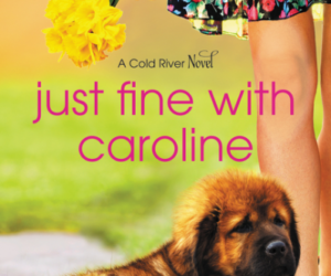 Book Review: Just Fine With Caroline by Annie England Noblin