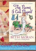 Book Review: The Name I Call Myself by Beth Moran