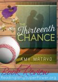 Book Review: The Thirteenth Chance by Amy Matayo