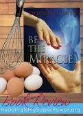 Book Review: Be The Miracle by Delores Liesner