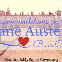 Top Ten Tuesday: If Your Book Club Loves Jane Austen, Read These Books
