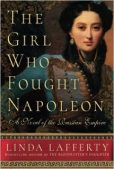 Book Review (plus a Giveaway!): The Girl Who Fought Napoleon by Linda Lafferty