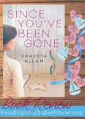 Book Review: Since You've Been Gone by Christa Allan