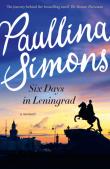 Book Review: Six Days in Leningrad by Paullina Simons