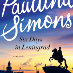 Book Review: Six Days in Leningrad by Paullina Simons