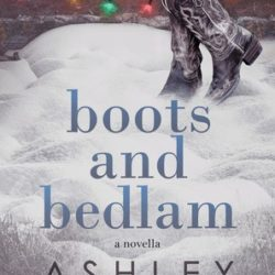 Book Review (and a Giveaway!): Boots and Bedlam by Ashley Farley