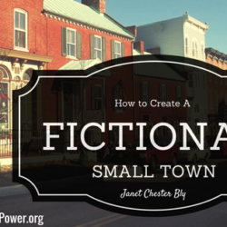 "Guest Post (and a Giveaway): Janet Chester Bly answers ""How Do You Create a Fictional Town?"""