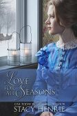 Book Review (and a Giveaway!): Love for All Seasons by Stacy Henrie