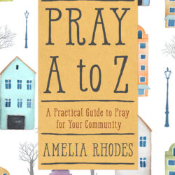 Book Review (and a Giveaway!): Pray A to Z by Amelia Rhodes