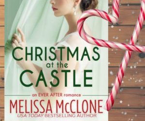 Book Review (and a Giveaway!): Christmas at the Castle by Melissa McClone
