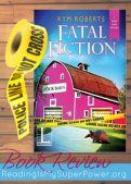 Book Review (and a Giveaway!): Fatal Fiction by Kym Roberts