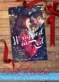 Book Review (and a Giveaway!): Wrapped in Red by Meghan M. Gorecki
