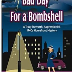 Book Spotlight (and a Giveaway!): Bad Day For a Bombshell