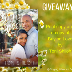 Book Spotlight (and a Giveaway!): Buying Love by Toni Shiloh