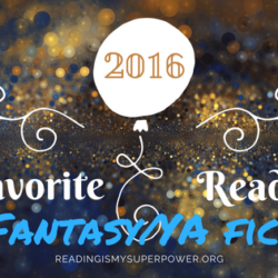 My Fave Reads of 2016: Fantasy/Young Adult/Fairy Tales