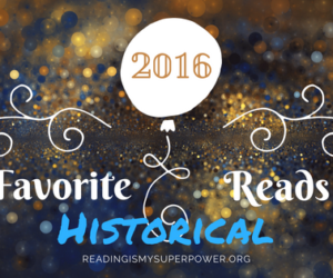 My Fave Reads of 2016: Historical Fiction