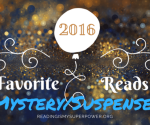 My Fave Reads of 2016: Mystery & Suspense
