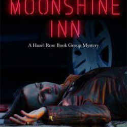 Book Review (and a Giveaway!): Murder at the Moonshine Inn by Maggie King