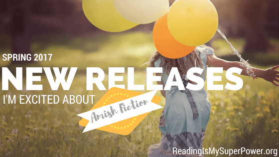 new-releases-spring-2017-amish-fiction