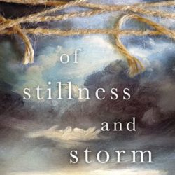 Book Review (and a Giveaway): Of Stillness and Storm by Michèle Phoenix