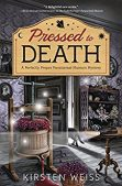 Book Review (and a Giveaway!): Pressed to Death by Kirsten Weiss