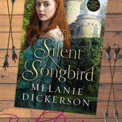 Book Review: The Silent Songbird by Melanie Dickerson