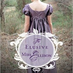 Book Review (and a Giveaway!): The Elusive Miss Ellison by Carolyn Miller
