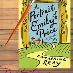 Book Review: A Portrait of Emily Price by Katherine Reay