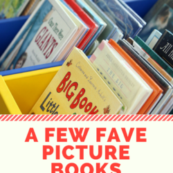 Top Ten Tuesday: A Few of My Favorite Picture Books
