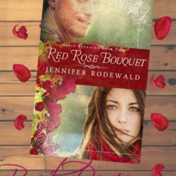Book Review (and a Freebie!): Red Rose Bouquet by Jennifer Rodewald