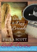 Book Review (and a Giveaway): Until the Day Breaks by Paula Scott