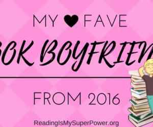 Top Ten Tuesday: My Favorite Book Boyfriends of 2016