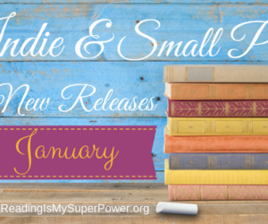 Indie & Small Press Fiction Releasing in January