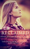 Book Review (and a Giveaway!): Reclaimed by Jennifer Rodewald