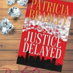 Book Review: Justice Delayed by Patricia Bradley