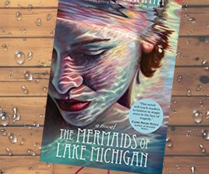 Book Review (and a Giveaway!): The Mermaids of Lake Michigan by Suzanne Kamata