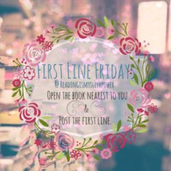First Line Friday (Week 45): Romantic Lines