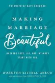 Book Review: Making Marriage Beautiful by Dorothy Littell Greco