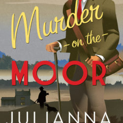 Book Review (and a Giveaway!): Murder on the Moor by Julianna Deering